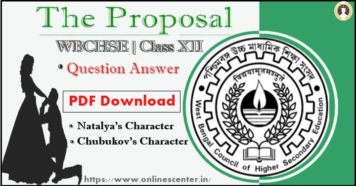 The Proposal Question Answer Class 12