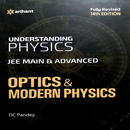 Physics DC Pandey Optics and Modern Physics (Theory + Solved Examples) for JEE Mains and Advanced Exam (in PDF)