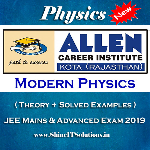 Modern Physics - Physics Allen Kota Study Material for JEE Mains and Advanced Exam (in PDF)