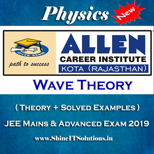 Wave Theory - Physics Allen Kota Study Material for JEE Mains and Advanced Exam (in PDF)