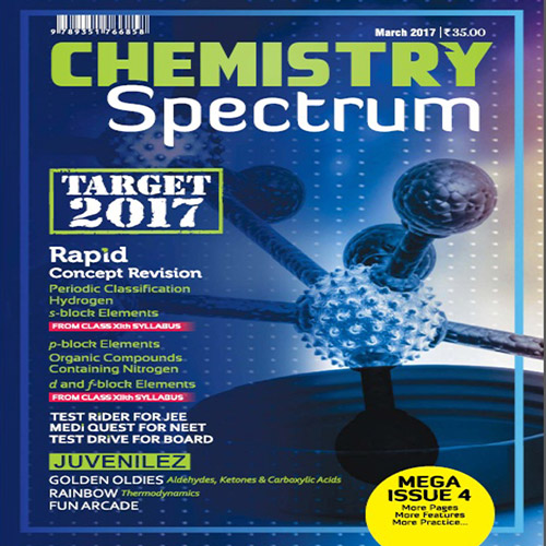 Chemistry Spectrum March 2017 Edition for JEE Mains and Advanced Examination (PDF)