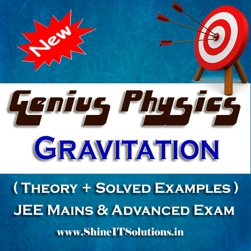 Gravitation - Physics Genius Study Material for JEE Mains and Advanced Examination (PDF)