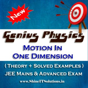 Motion In One Dimension - Physics Genius Study Material for JEE Mains and Advanced Examination (PDF)