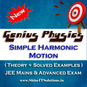 Simple Harmonic Motion - Physics Genius Study Material for JEE Mains and Advanced Examination (PDF)
