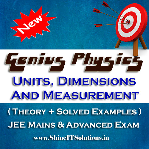 Units, Dimensions and Measurement - Physics Genius Study Material for JEE Mains and Advanced Examination (PDF)