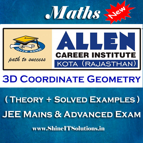 3D Coordinate Geometry - Mathematics Allen Kota Study Material for JEE Mains and Advanced Examination (in PDF)