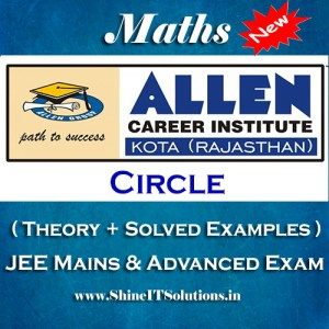 Circle - Mathematics Allen Kota Study Material for JEE Mains and Advanced Examination (in PDF)