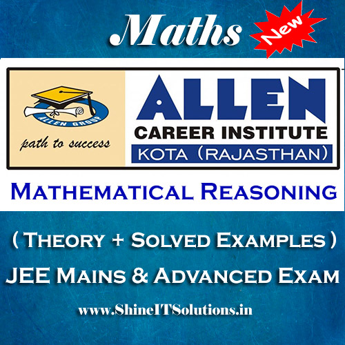 Mathematical Reasoning - Mathematics Allen Kota Study Material for JEE Mains and Advanced Examination (in PDF)