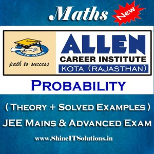 Probability - Mathematics Allen Kota Study Material for JEE Mains and Advanced Examination (in PDF)