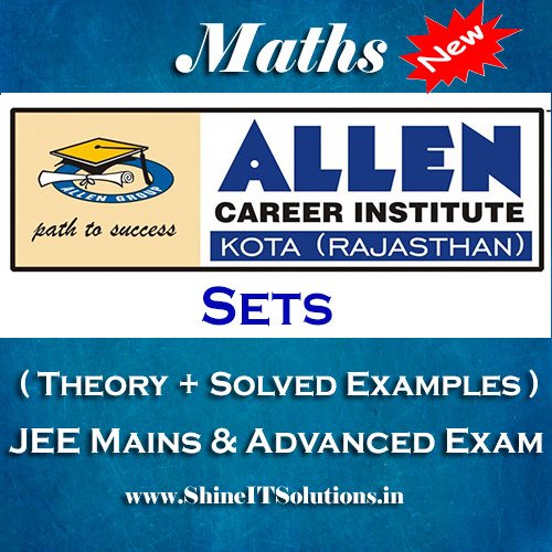 Sets – Mathematics Allen Kota Study Material for JEE Mains and Advanced Examination (in PDF)