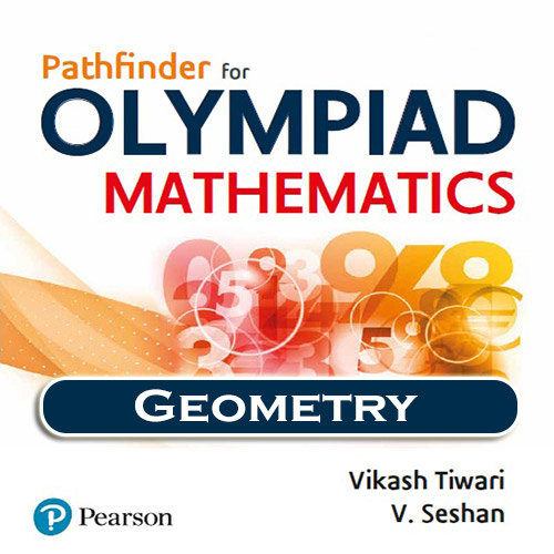 Chapter 8 - Geometry - Pathfinder for Olympiad Mathematics Study Material Specially for JEE Mains and Advanced Examination (in PDF)