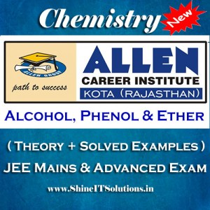 Alcohol Phenol and Ether - Chemistry Allen Kota Study Material for JEE Mains and Advanced Examination (in PDF)