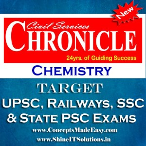 Chemistry - Chronicle IAS Academy Study Material for UPSC Railways SSC and State PSC Examination (in PDF)