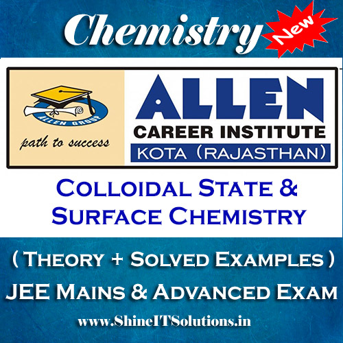 Colloidal State and Surface Chemistry - Chemistry Allen Kota Study Material for JEE Mains and Advanced Examination (in PDF)