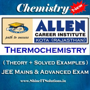Thermochemistry - Chemistry Allen Kota Study Material for JEE Mains and Advanced Examination (in PDF)
