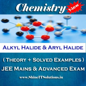 Alkyl Halide and Aryl Halide - Chemistry Best Kota Study Material for JEE Mains and Advanced Examination (in PDF)