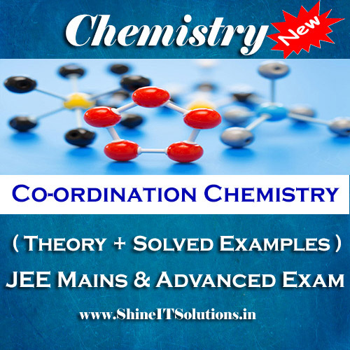 Co-ordination Chemistry - Chemistry Best Kota Study Material for JEE Mains and Advanced Examination (in PDF)