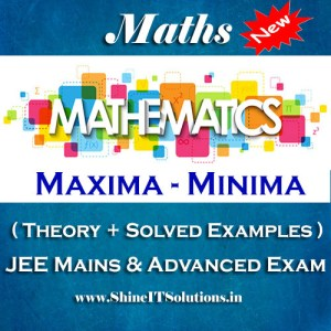 Maxima and Minima - Mathematics Best Kota Study Material for JEE Mains and Advanced Examination (in PDF)
