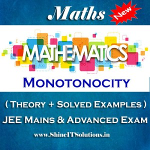 Monotonocity - Mathematics Best Kota Study Material for JEE Mains and Advanced Examination (in PDF)