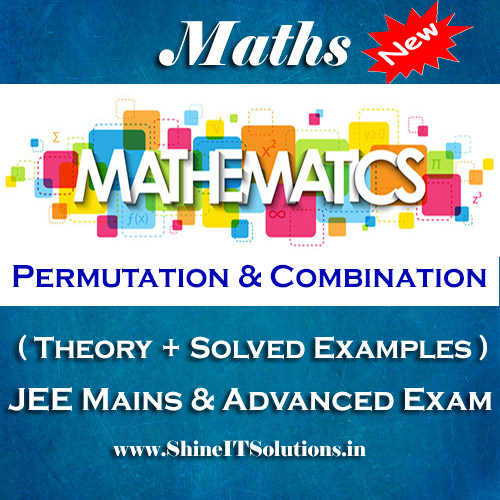 Permutation and Combination - Mathematics Best Kota Study Material for JEE Mains and Advanced Examination (in PDF)
