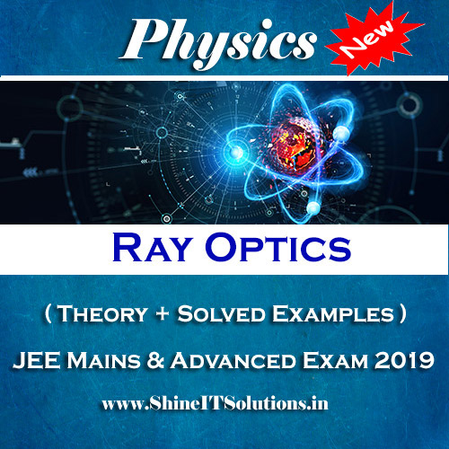 Ray Optics - Physics Best Kota Study Material for JEE Mains and Advanced Exam (in PDF)