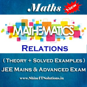 Relations - Mathematics Best Kota Study Material for JEE Mains and Advanced Examination (in PDF)