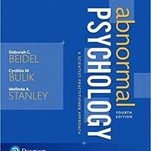 ABNORMAL PSYCHOLOGY A SCIENTIST-PRACTITIONER APPROACH 4E DEBORAH C. BEIDEL, TEST BANK