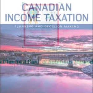 Canadian Income Taxation 2019-2020 William Buckwold, Joan Kitunen, Matthew Roman Edition 22 Test Banks and  Solutions Manual