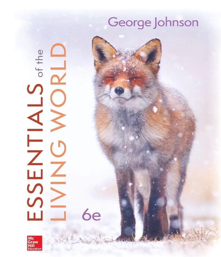 Essentials of The Living World 6th Edition By George Johnson and Jonathan Losos © 2020 Test bank and  Solutions Manual