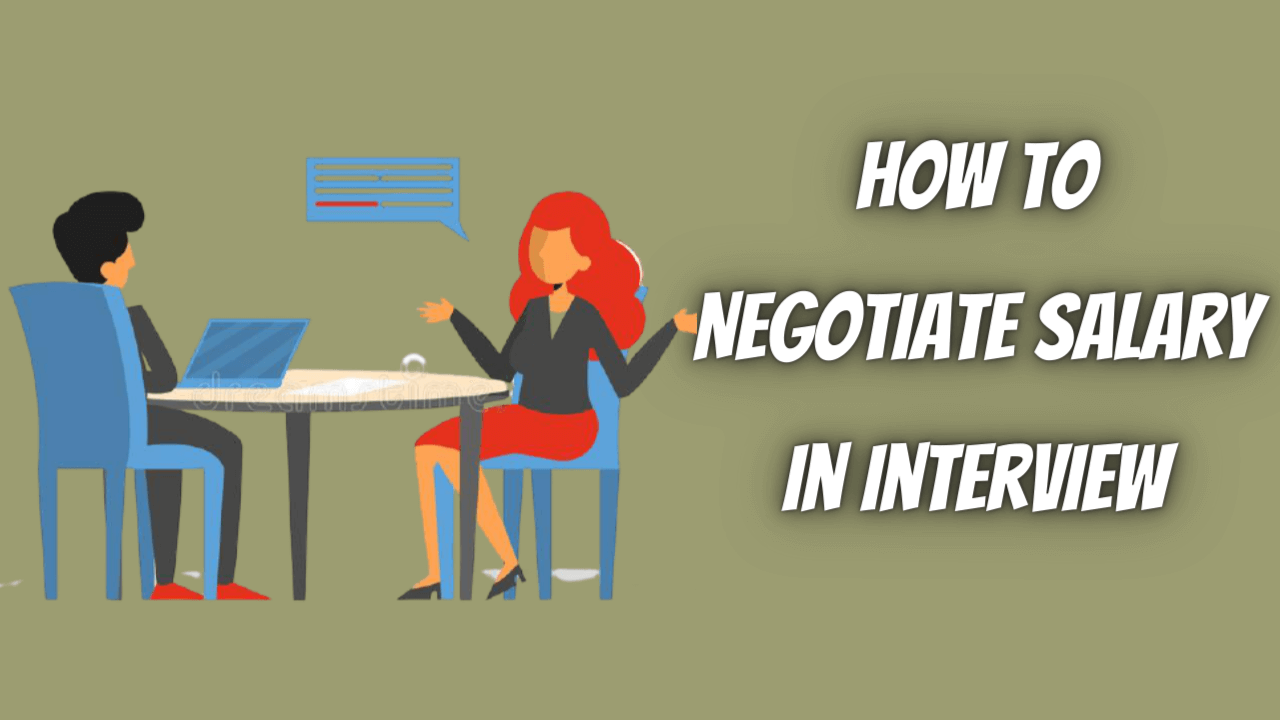 How to Negotiate Salary in Interview