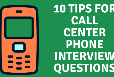 Call Center Phone Interview Questions