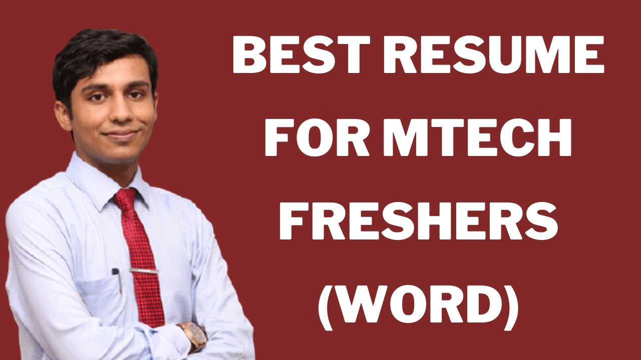 Resume For Mtech Freshers