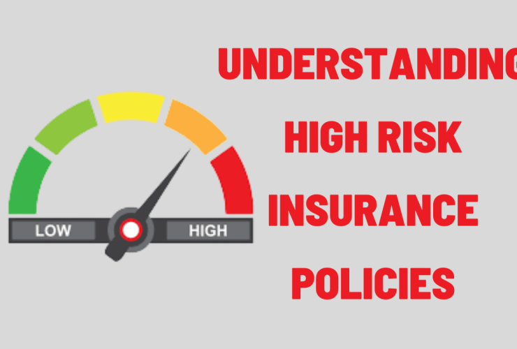 High Risk Insurance Policies