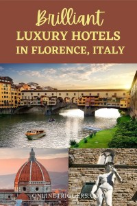 best luxury hotels in Florence, Italy