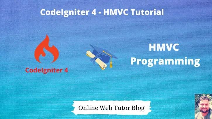 CodeIgniter-4-HMVC-Programming-Tutorial
