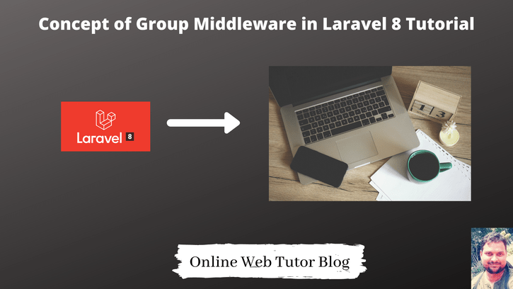 Concept-of-Group-Middleware-in-Laravel-8-Tutorial