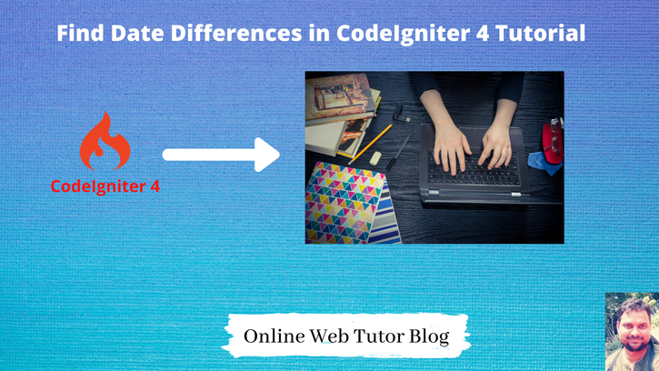 Find-Date-Differences-in-CodeIgniter-4-Tutorial