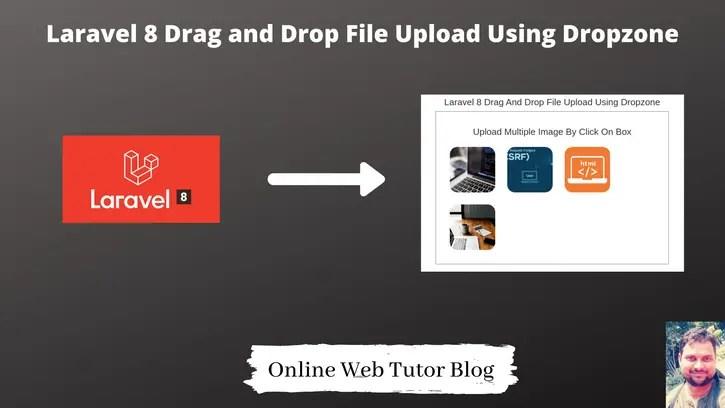 Laravel-8-Drag-and-Drop-File-Upload-Using-Dropzone-Tutorial