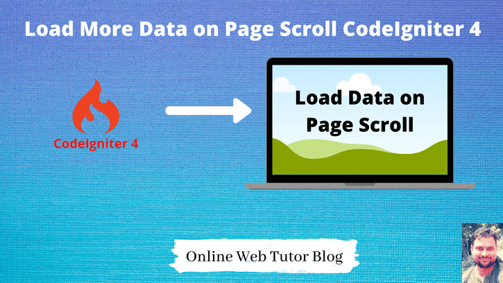 Load More Data on Page Scroll CodeIgniter 4 Tutorial