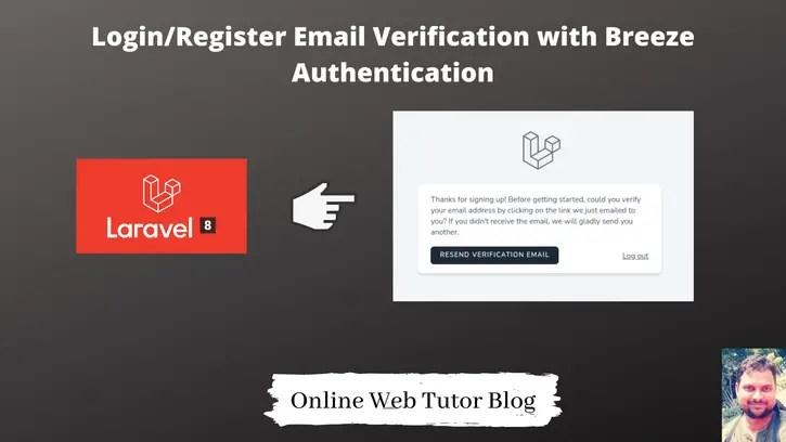 Login And Registration Email Verification in Laravel 8