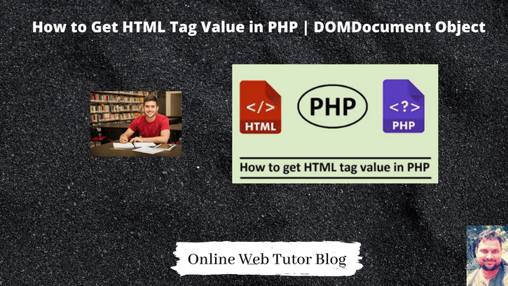 How-to-Get-HTML-Tag-Value-in-PHP-DOMDocument-Object