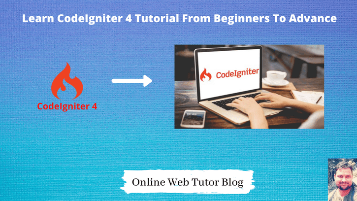 Learn-CodeIgniter-4-Tutorial-From-Beginners-To-Advance-1