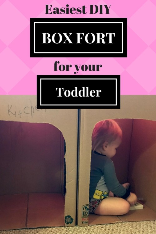 Easy DIY Box Fort to make for your Toddler. Toddler Box Fort. DIY Fort for your toddler.