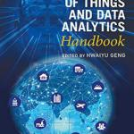 Download Free Pdf Book Edition 2017 : Internet Of Things And Data Analytics Handbook