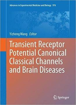 Transient Receptor Potential Canonical Channels And Brain ...