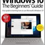Download Free The Beginners Guide Windows 10 – 2017 Complete English PDF Book