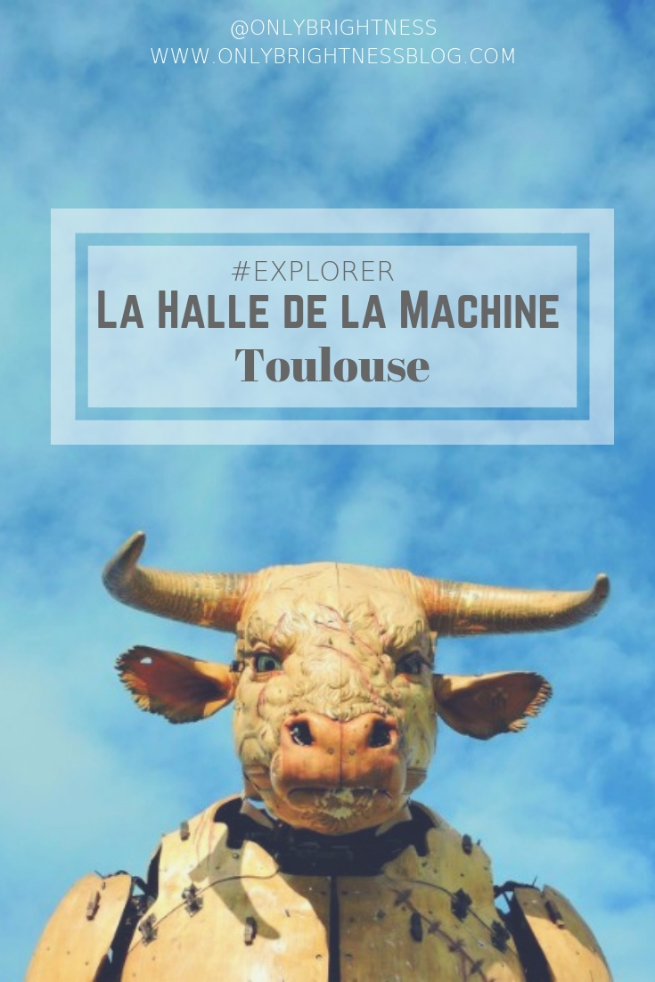 la halle de la machine #toulouse #lifestyle www.onlybrightnessblog.com
