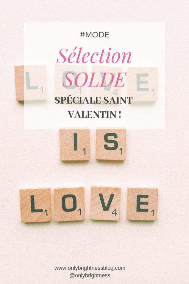 sélection mode solde saint valentin onlybrightness #soldes #mode #saintvalentin