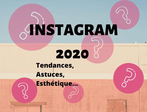 INSTAGRAM 2020 feed esthétique