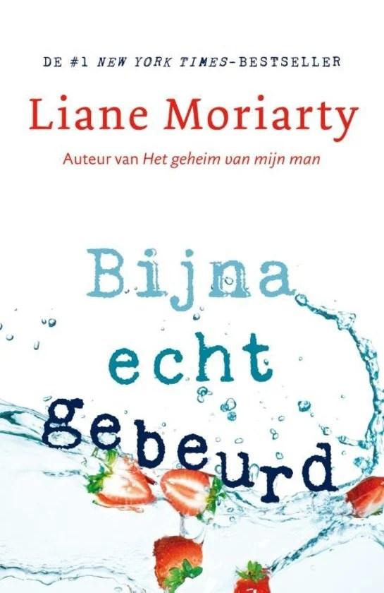 Dubbele Winactie/Recensie Bijna echt gebeurd, Liane Moriarty